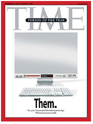 Time 2006 Person Of The Year >> Time Magazine Names You Person Of The Year 2006 What S Next Blog