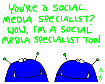 social media specialists - Hugh Macleod