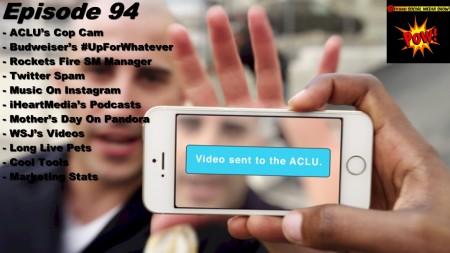 BSMedia Show - ACLU Cop Cam - Episode 94